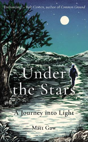 Under the Stars: A Journey Into Light (Hardback)