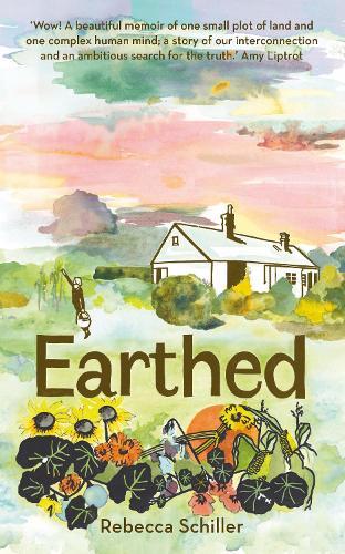Earthed: A Memoir (Hardback)