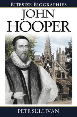 John Hooper Bitesize Biography - Bitesize Biographies (Paperback)