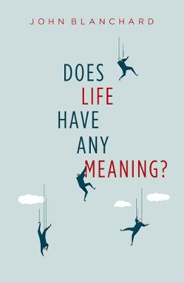 Does life have any meaning? (Paperback)
