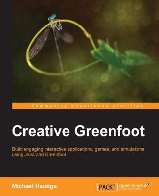 Creative Greenfoot (Paperback)
