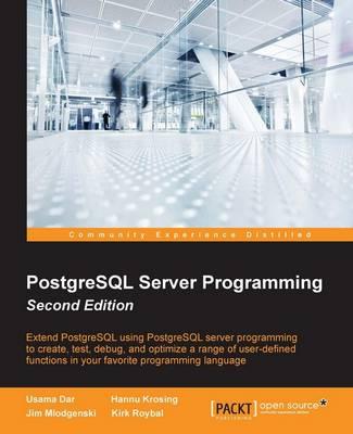 PostgreSQL Server Programming - (Paperback)