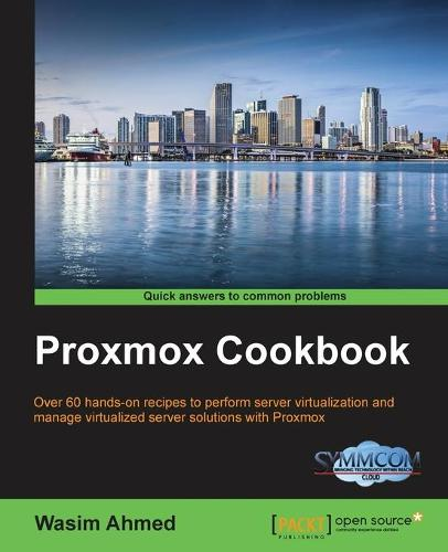 Proxmox Cookbook (Paperback)