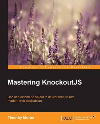 Mastering KnockoutJS (Paperback)