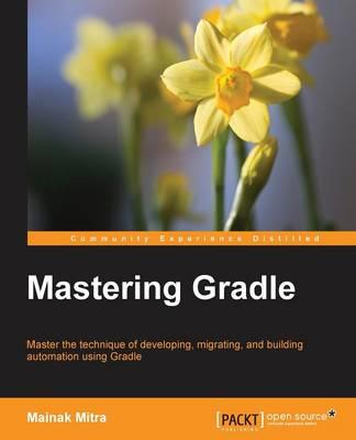 Mastering Gradle (Paperback)