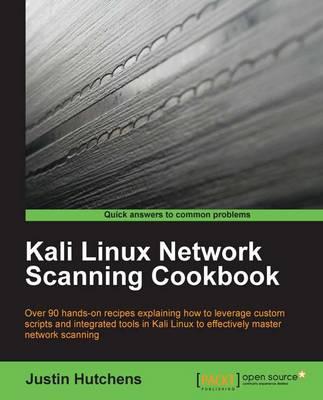 Kali Linux Network Scanning Cookbook (Paperback)