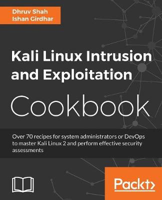 Kali Linux Intrusion and Exploitation Cookbook (Paperback)