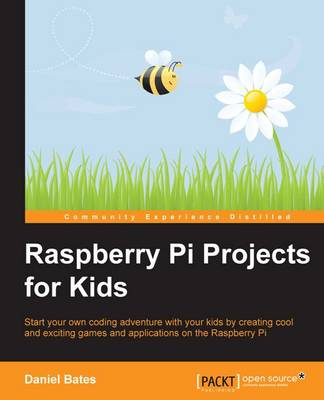 Raspberry Pi Projects for Kids (Paperback)