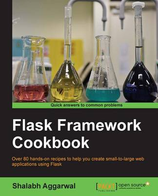 Flask Framework Cookbook (Paperback)