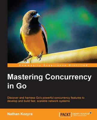 Mastering Concurrency in Go (Paperback)