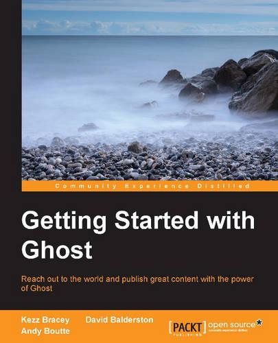 Getting Started with Ghost (Paperback)