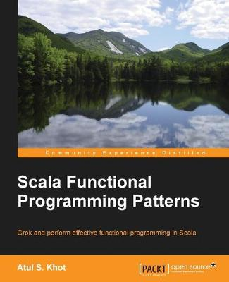 Scala Functional Programming Patterns (Paperback)
