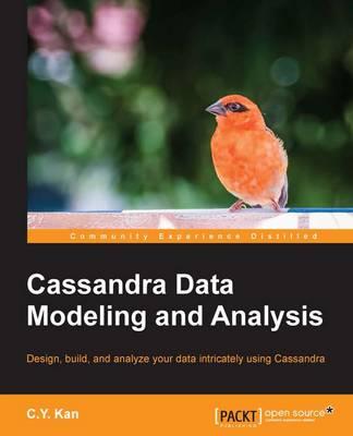 Cassandra Data Modeling and Analysis (Paperback)