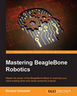 Mastering BeagleBone Robotics (Paperback)