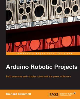 Arduino Robotic Projects (Paperback)
