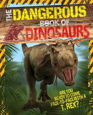 The Dangerous Book of Dinosaurs (Paperback)