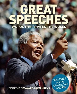 Great Speeches: Words that Shaped the World (Hardback)