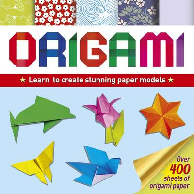 Origami: Learn Basic Folds to Create Stunning Paper Models (Paperback)