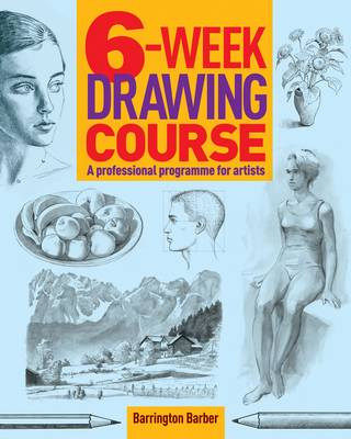 6-Week Drawing Course (Hardback)