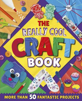 The Really Cool Craft Book (Paperback)
