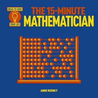 The 15 Minute Mathematician (Paperback)