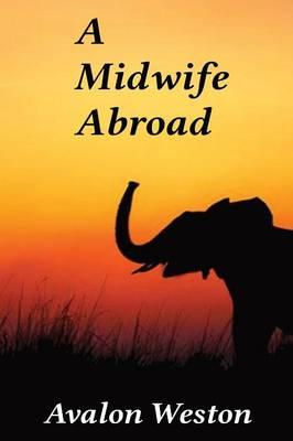 A Midwife Abroad (Paperback)