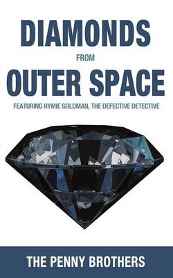 Diamonds from Outer Space (Paperback)