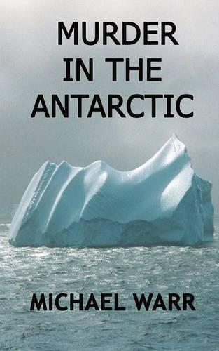 Murder in the Antarctic (Paperback)