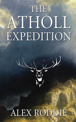 The Atholl Expedition (Paperback)