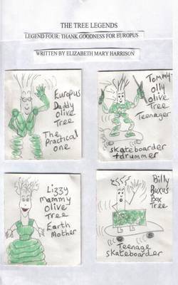 The Tree Legends Legend Four: Thank Goodness for Europus (Paperback)