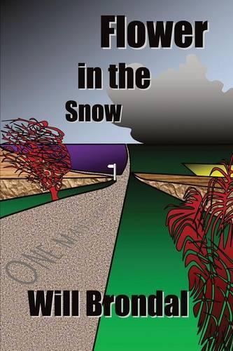 Flower in the Snow (Paperback)