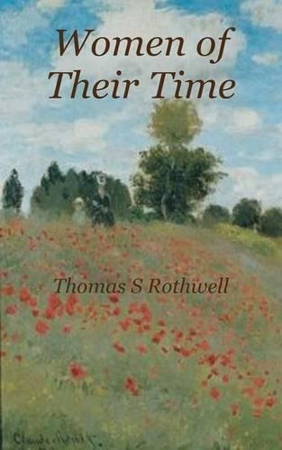 Women of Their Time (Paperback)