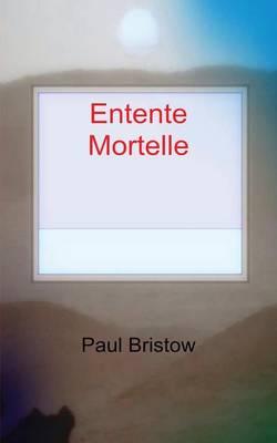 Entente Mortelle (Paperback)