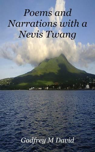Poems and Narrations with a Nevis Twang (Paperback)