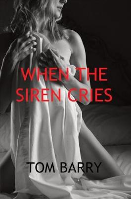 When the Siren Cries (Paperback)