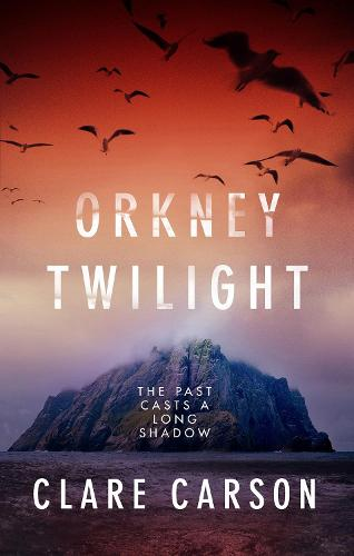 Orkney Twilight - Sam Coyle Trilogy 1 (Hardback)