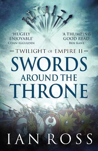 Swords Around The Throne - Twilight of Empire 2 (Paperback)