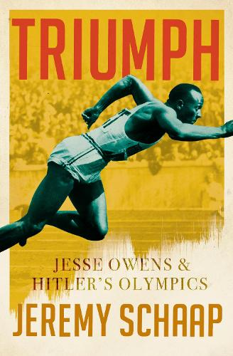 Triumph: Jesse Owens And Hitler's Olympics (Paperback)