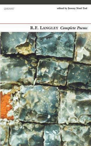 Complete Poems: R. F. Langley (Paperback)