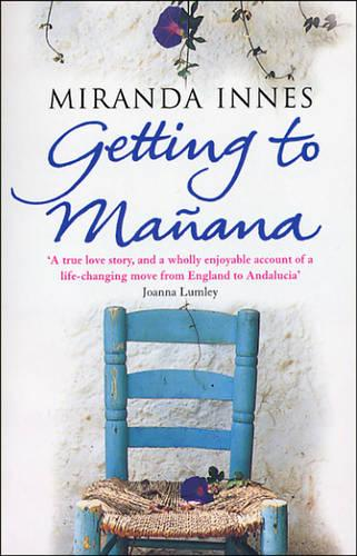 Getting To Manana (Paperback)