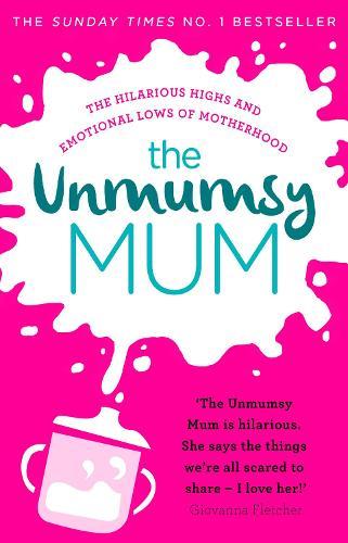 The Unmumsy Mum (Paperback)