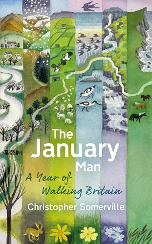 The January Man: A Year of Walking Britain (Paperback)