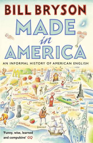Made In America: An Informal History of American English - Bryson (Paperback)