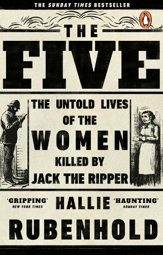 The Five by Hallie Rubenhold | Waterstones