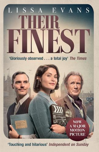 Their Finest: Now a major film starring Gemma Arterton and Bill Nighy (Paperback)