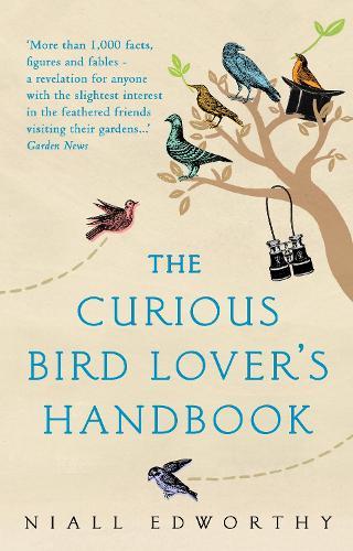 The Curious Bird Lover's Handbook (Paperback)