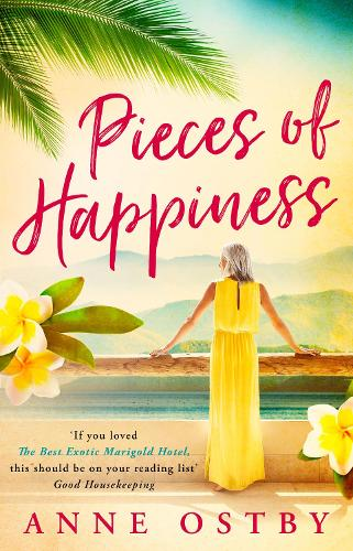 Pieces of Happiness: A Novel of Friendship, Hope and Chocolate (Paperback)