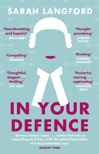 In Your Defence: Stories of Life and Law (Paperback)