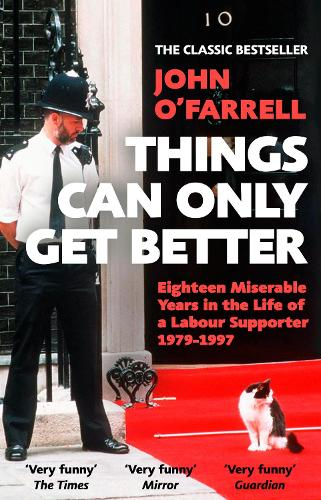 Things Can Only Get Better (Paperback)