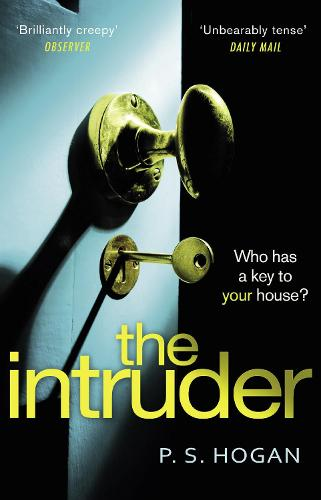 The Intruder: The most unsettling sociopath you'll meet this year (Paperback)